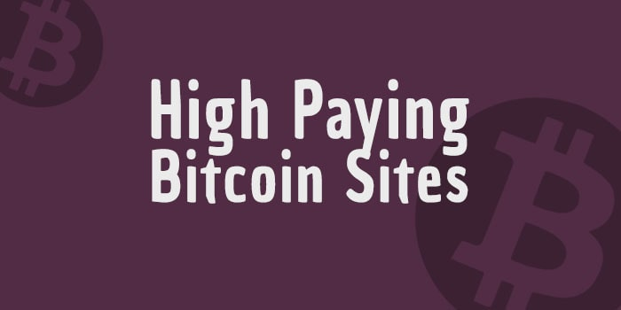 High paying Bitcoin Site