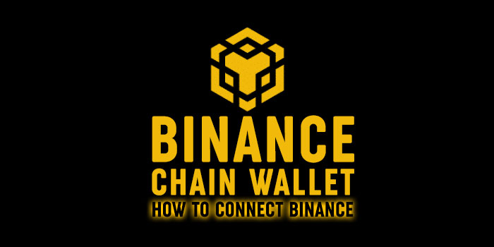 Binance chain wallet how to connect with binance